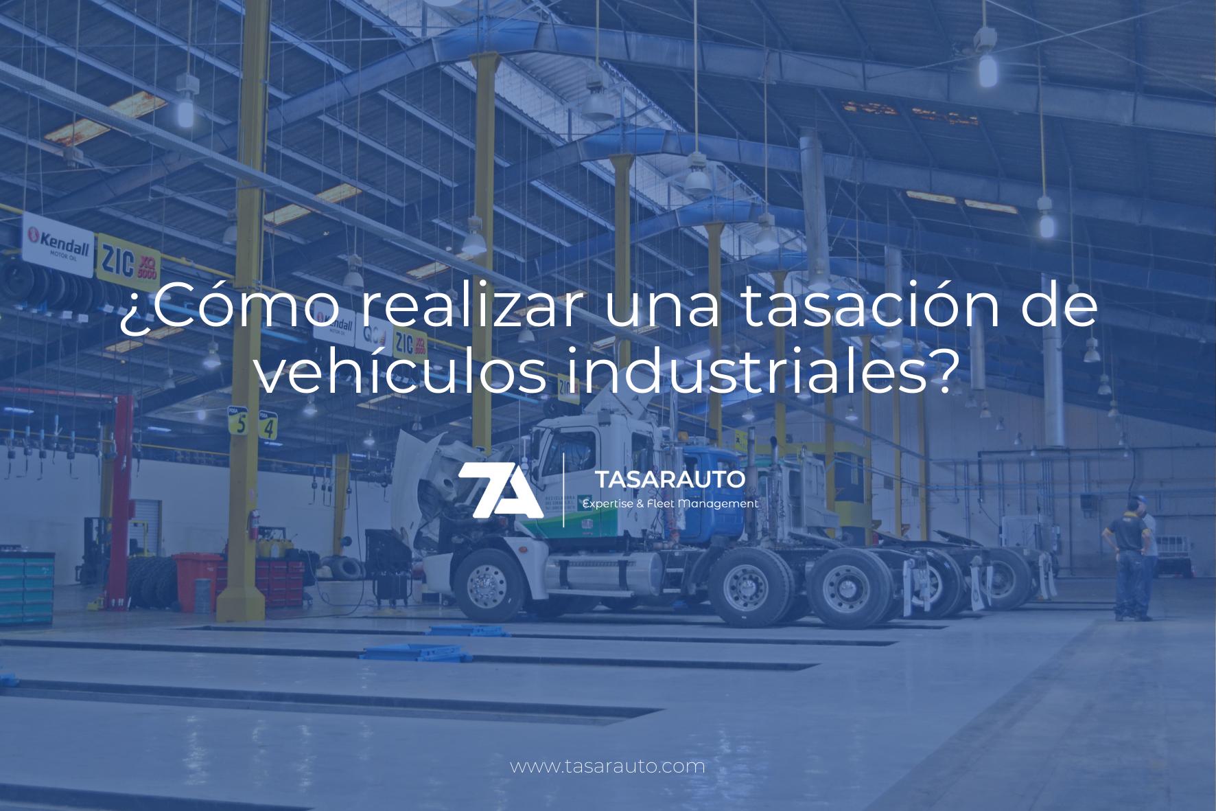 Tasación de vehiculos industriales